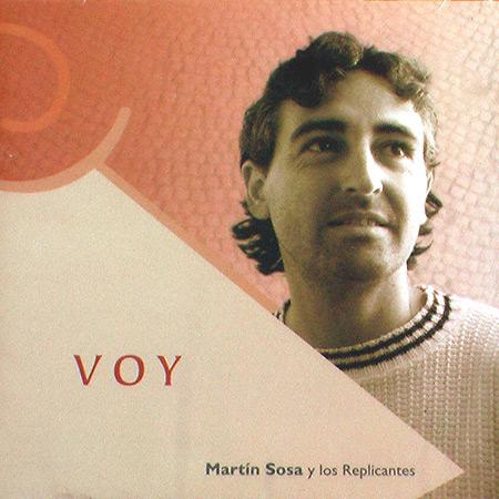 Voy (Martín Sosa y Los Replicantes) [2003]