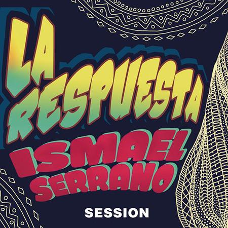 La respuesta Session (Ismael Serrano) [2016]