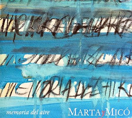 Memoria del aire (Marta y Micó) [2016]