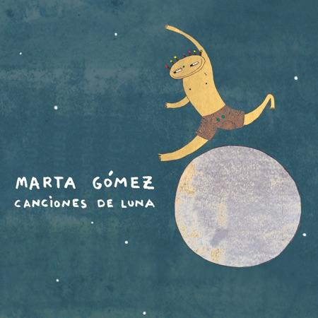 Canciones de luna (Marta Gómez)