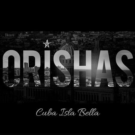 Cuba Isla Bella (Orishas) [2016]