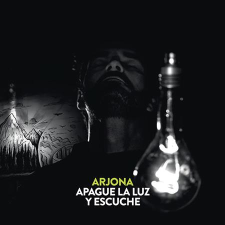 Apague la luz y escuche (Ricardo Arjona) [2016]