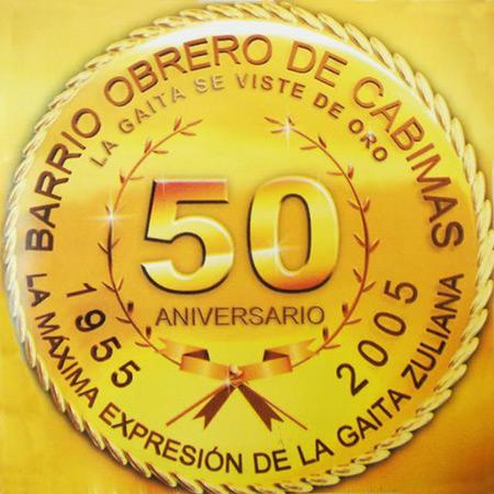 50 aniversario (Barrio Obrero de Cabimas) [2005]
