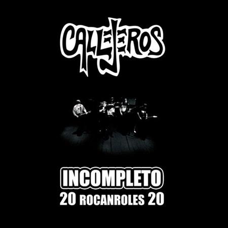 Incompleto - 20 Rocanroles 20 (Callejeros) [2012]