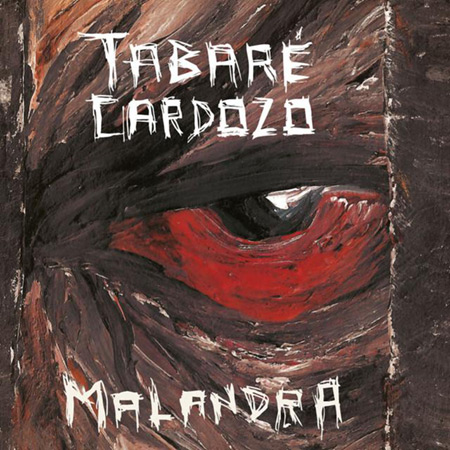 Malandra (Tabaré Cardozo) [2015]