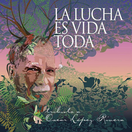 La lucha es vida toda (Obra colectiva) [2013]