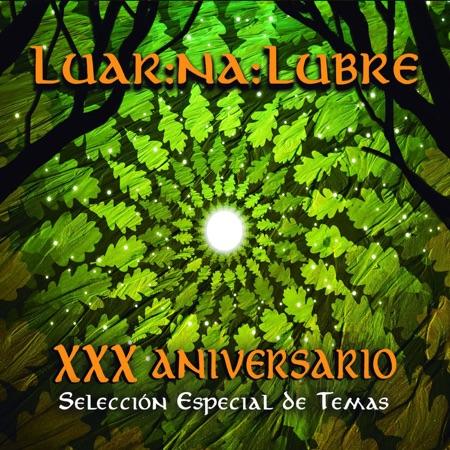 XXX Aniversario (Luar Na Lubre) [2016]
