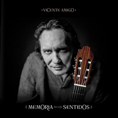 Memoria de los sentidos (Vicente Amigo) [2017]