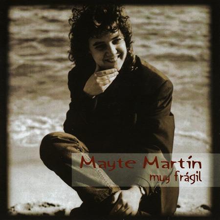Muy frágil (Mayte Martín) [1995]