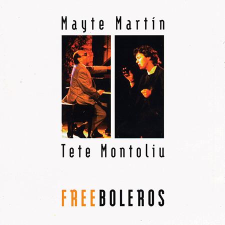 Free boleros (Mayte Martín y Tete Montoliu) [1996]