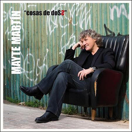 Cosas de dos (Mayte Martín) [2012]
