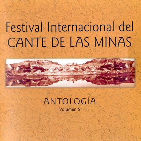 Festival Internacional del Cante de las Minas. Vol. 5 (Obra colectiva) [2004]