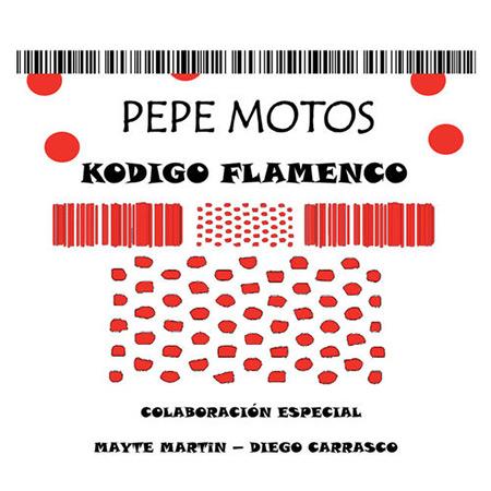 Kódigo flamenco (Pepe Motos) [2016]