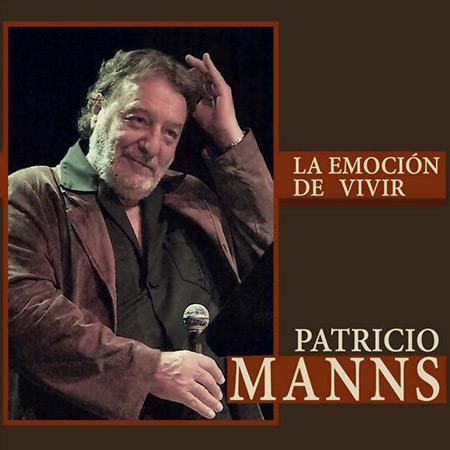 La emoción de vivir (Patricio Manns) [2016]