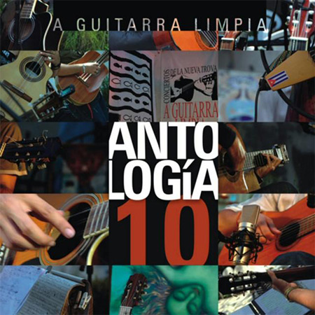 A guitarra limpia. Antología 10 (Obra colectiva) [2009]