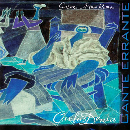 Cante errante (Carlos Dénia - Arturo Ramón) [2006]