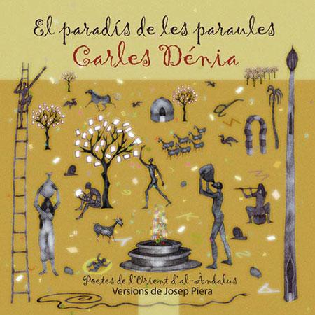 El paradís de les paraules (Carles Dénia) [2011]