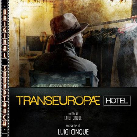 Transeuropae Hotel BSO (Obra colectiva) [2012]