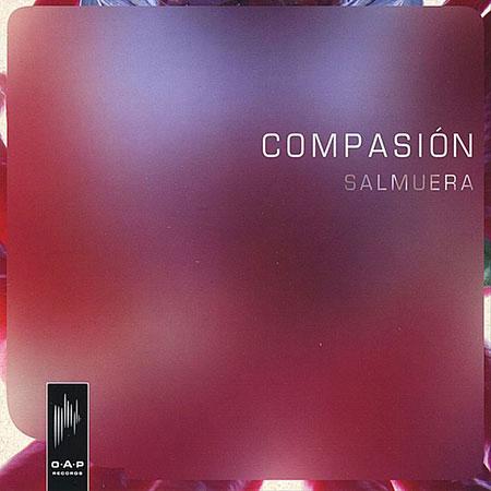 Salmuera (Compasión) [2009]