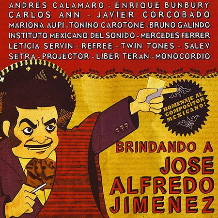 Brindando a José Alfredo Jiménez (Obra colectiva) [2010]