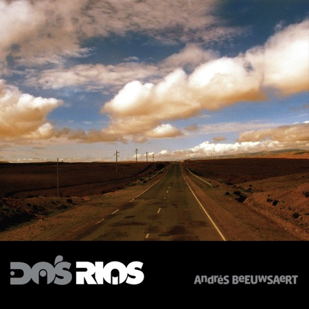 Dos ríos (Andrés Beeuwsaert ) [2009]
