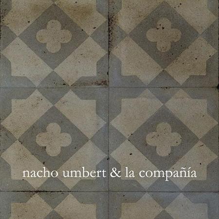 Ay...  (Nacho Umbert & La compañía) [2010]