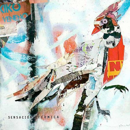 Sensación térmica (Kiko Veneno) [2013]
