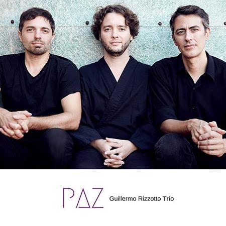 Paz (Guillermo Rizzotto Trío) [2017]