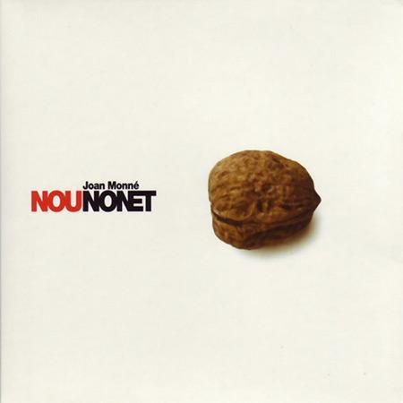 Nou Nonet (Joan Monné) [2006]