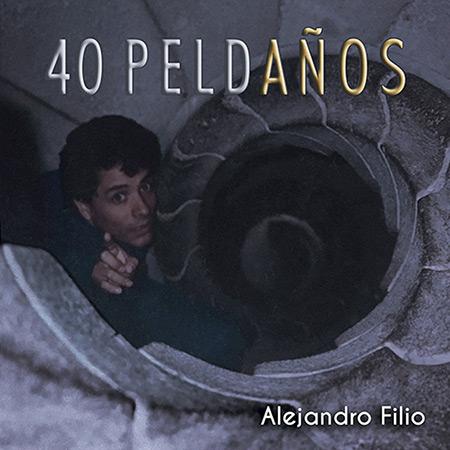 40 peldaños. Vol 2 (Alejandro Filio) [2017]