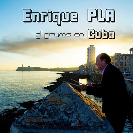 El drums en Cuba (Enrique Pla) [2017]