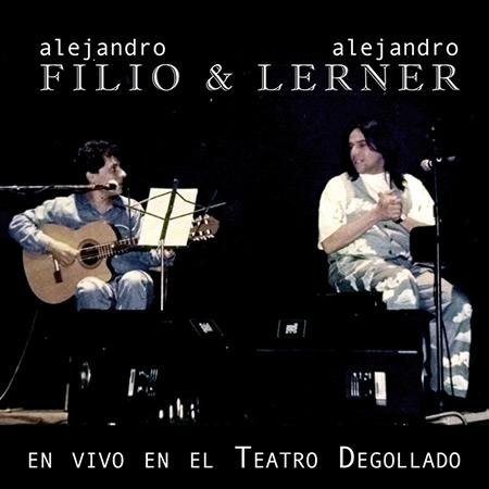 En vivo en el Teatro Degollado (Alejandro Filio - Alejandro Lerner) [2017]