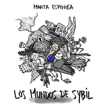 Los Mundos de Sybil (Marta Espinosa) [2017]
