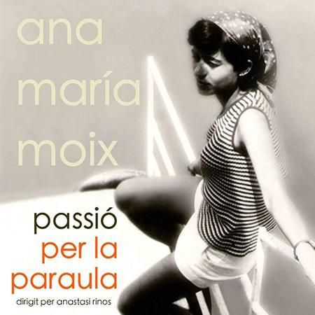Ana María Moix, passió per la paraula BSO (Obra colectiva) [2016]