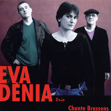 Chante Brassens (Eva Dénia Trio) [2005]