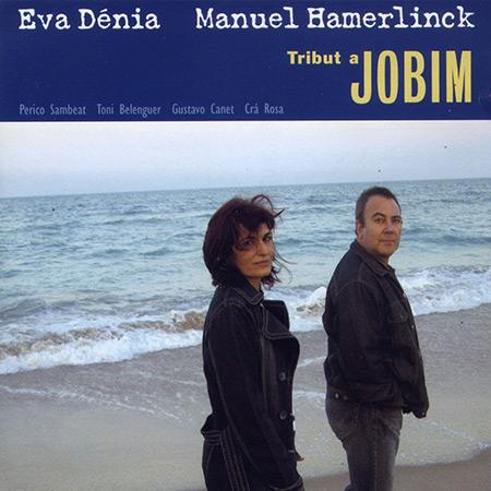 Tribut a Jobim (Eva Dénia & Manuel Hamerlinck) [2006]