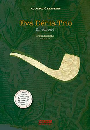 En concert (DVD) (Eva Dénia Trio) [2011]