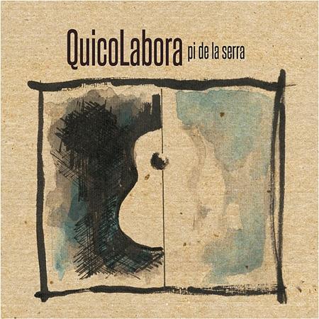QuicoLabora (Francesc Pi de la Serra) [2011]