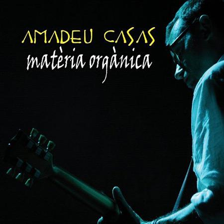 Matèria orgànica (Amadeu Casas) [2012]