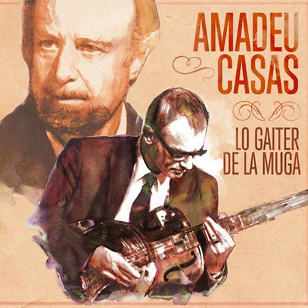 Lo Gaiter de la Muga (Amadeu Casas) [2013]