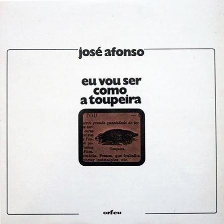 Eu Vou Ser como a Toupeira (José Afonso) [1972]