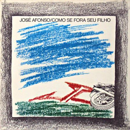 Como se Fora Seu Filho (José Afonso) [1981]