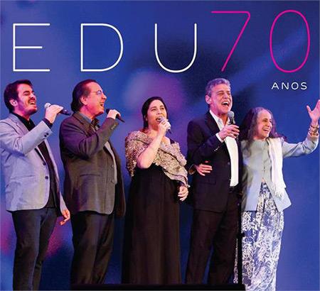 Edu 70 anos (Edu Lobo) [2014]