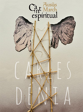 Cant espiritual. Ausiàs March (Carles Dénia) [2018]