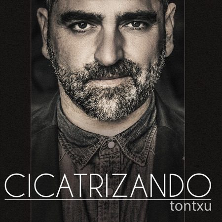Cicatrizando (Tontxu) [2016]