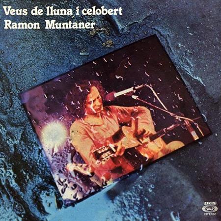 Veus de lluna i celobert (Ramon Muntaner) [1978]