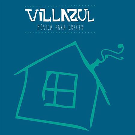 Villazul, música para crecer (Obra colectiva) [2014]