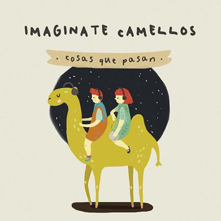 Cosas que pasan (Imagínate Camellos) [2017]