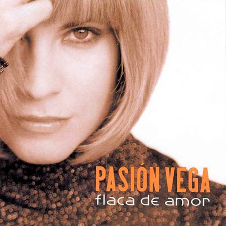 Flaca de amor (Pasión Vega) [2005]