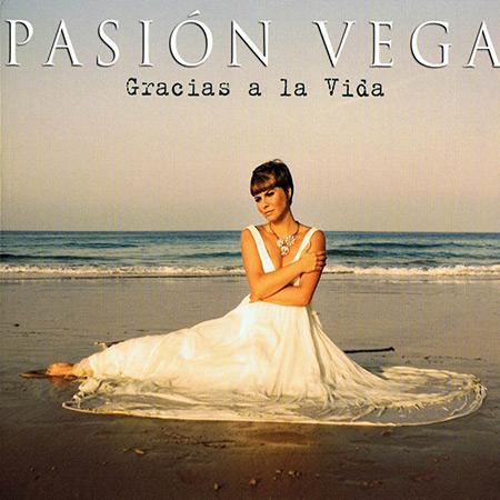 Gracias a la vida (Pasión Vega) [2009]